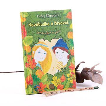 detská knižka pre deti Nezábudka a Divozel